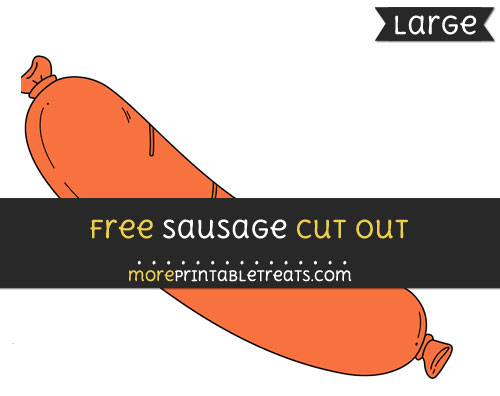 Free Sausage Cut Out - Large size printable