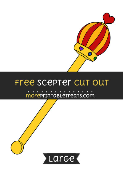 Free Scepter Cut Out - Large size printable