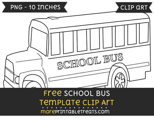 Free School Bus Template - Clipart