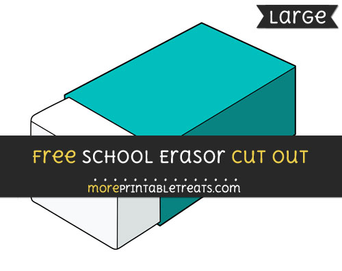 Free School Erasor Cut Out - Large size printable