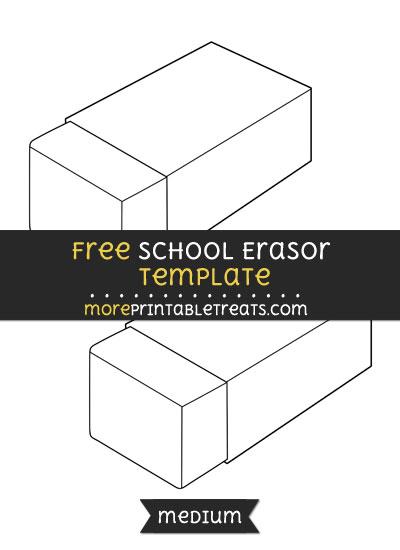 Free School Erasor Template - Medium