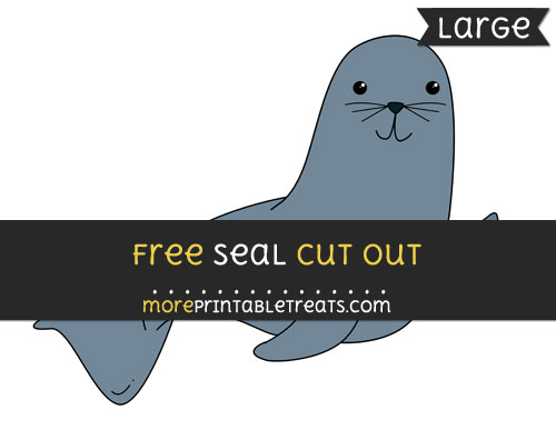 Free Seal Cut Out - Large size printable