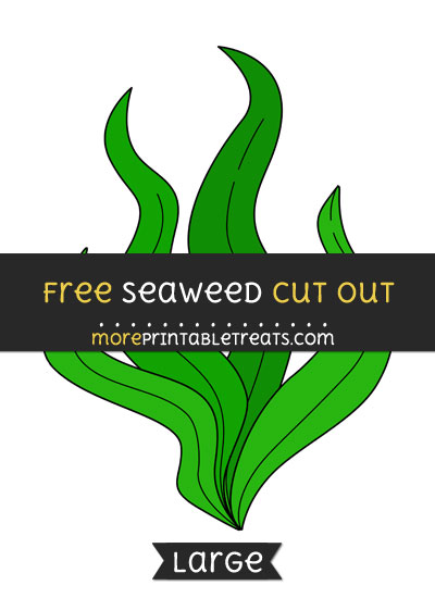 Free Seaweed Cut Out - Large size printable