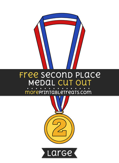 Free Second Place Medal Cut Out - Large size printable