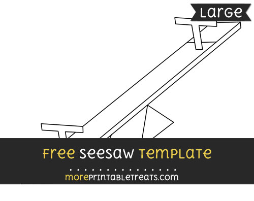 Free Seesaw Template - Large