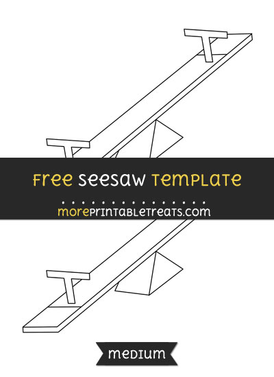 Free Seesaw Template - Medium