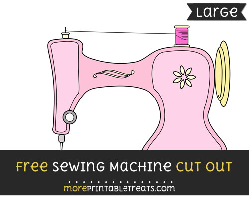 Free Sewing Machine Cut Out - Large size printable