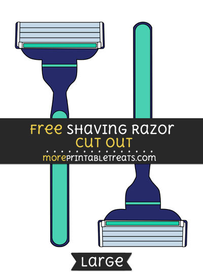 Free Shaving Razor Cut Out - Large size printable
