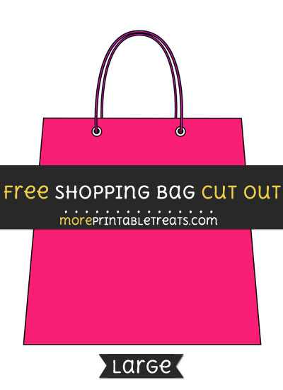 Free Shopping Bag Cut Out - Large size printable