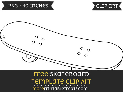 Free Skateboard Template - Clipart