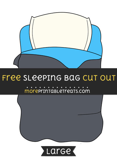 Free Sleeping Bag Cut Out - Large size printable