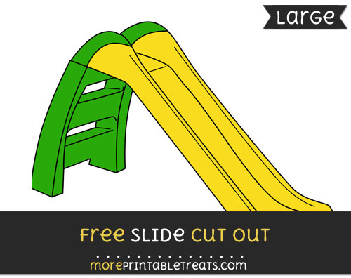 Free Slide Cut Out - Large size printable