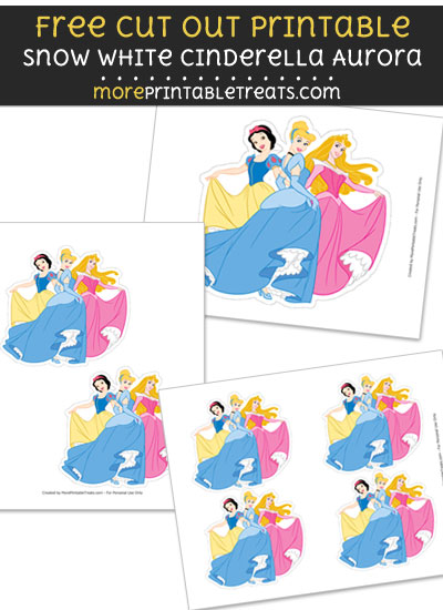 Free Snow White Cinderella Aurora Cut Out Printable with Dashed Lines - Disney Princess