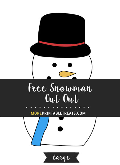 Free Snowman Cut Out - Large