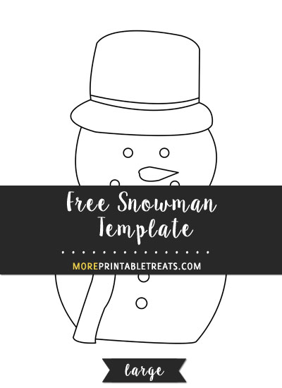Free Snowman Template - Large