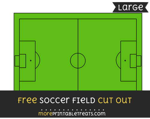 Free Soccer Field Cut Out - Large size printable