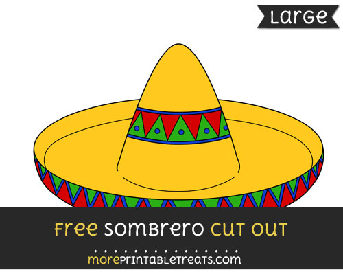 Free Sombrero Cut Out - Large size printable