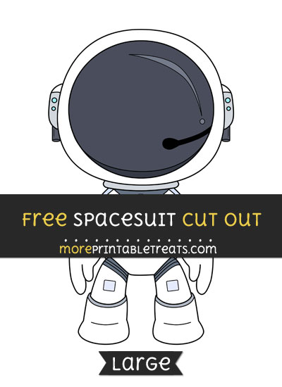 Free Spacesuit Cut Out - Large size printable