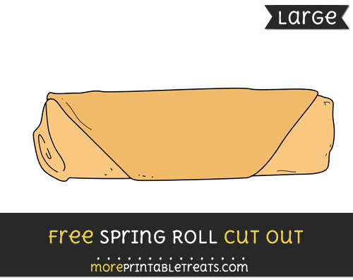 Free Spring Roll Cut Out - Large size printable