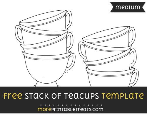 Free Stack Of Teacups Template - Medium
