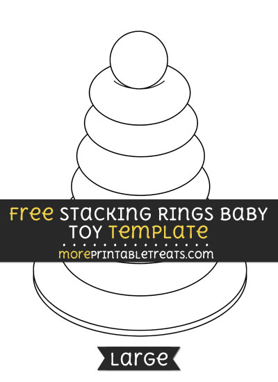 Free Stacking Rings Baby Toy Template - Large