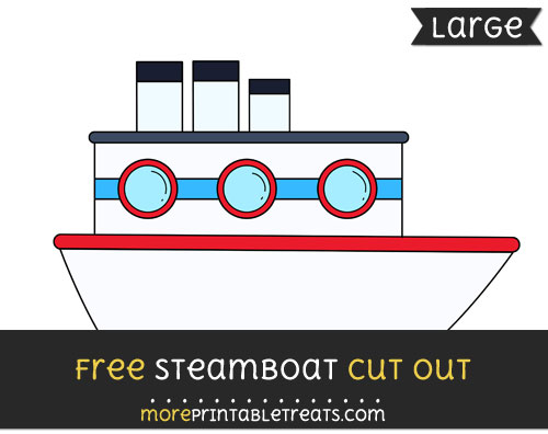 Free Steamboat Cut Out - Large size printable