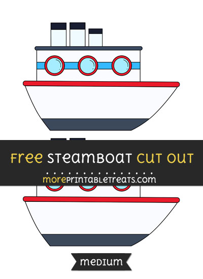 Free Steamboat Cut Out - Medium Size Printable