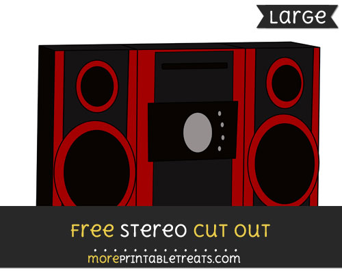 Free Stereo Cut Out - Large size printable