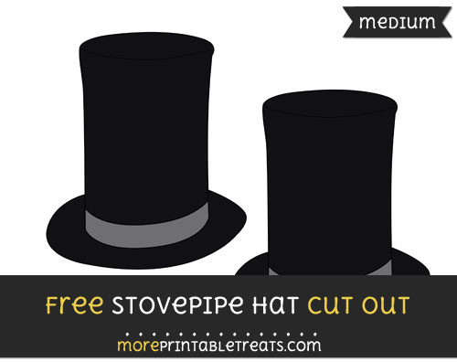 Free Stovepipe Hat Cut Out - Medium Size Printable