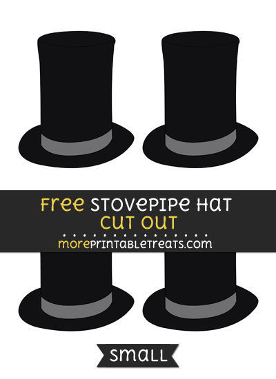 Free Stovepipe Hat Cut Out - Small Size Printable