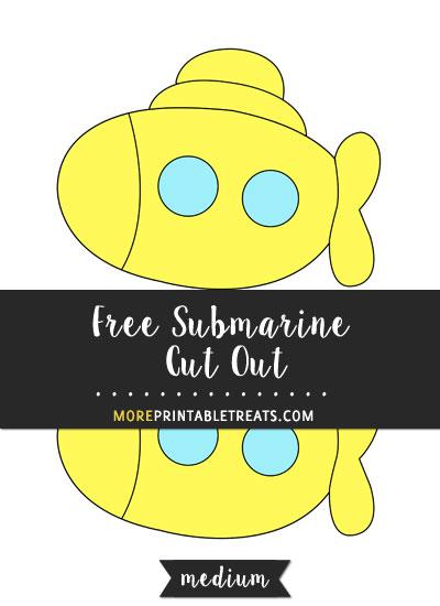 Free Submarine Cut Out - Medium