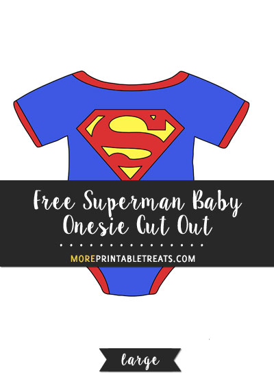 Free Superman Baby Onesie Cut Out - Large