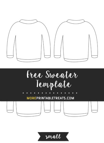 Free Sweater Template - Small Size