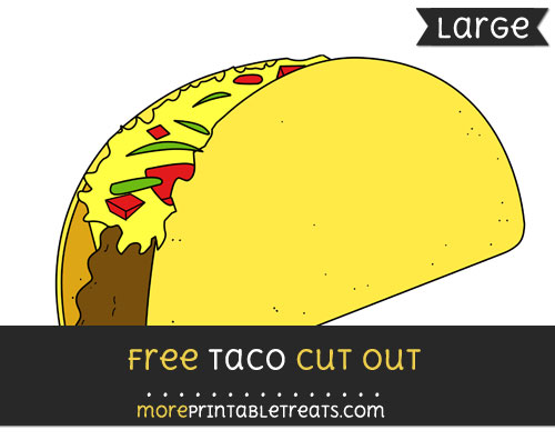 Free Taco Cut Out - Large size printable
