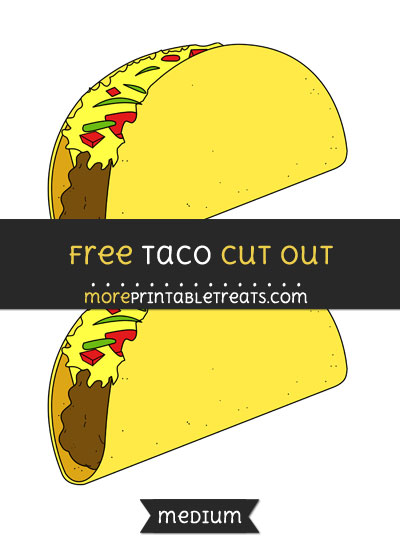 Free Taco Cut Out - Medium Size Printable