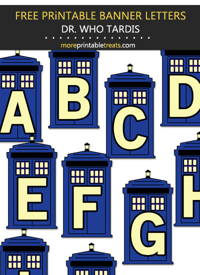 Free Printable Dr. Who Tardis Decorated Letters