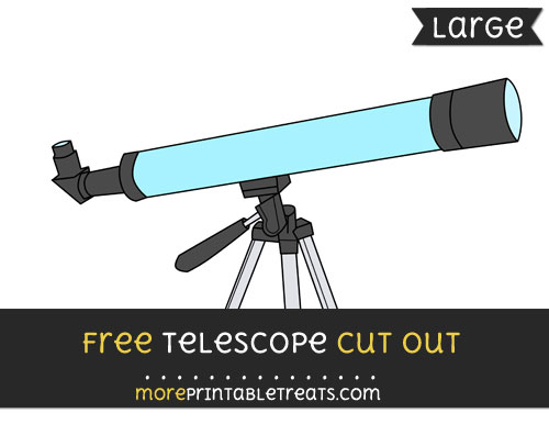 Free Telescope Cut Out - Large size printable