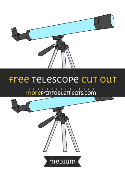 Free Telescope Cut Out - Medium Size Printable