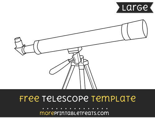 Free Telescope Template - Large