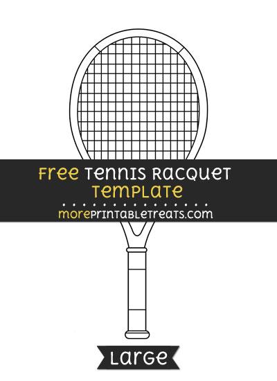 Free Tennis Racquet Template - Large