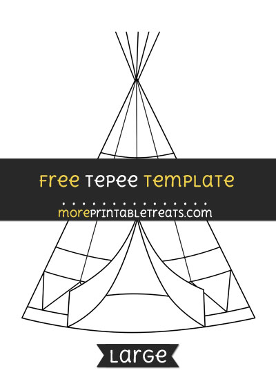Free Tepee Template - Large