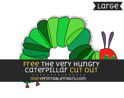Free The Very Hungry Caterpillar Cut Out - Large size printable