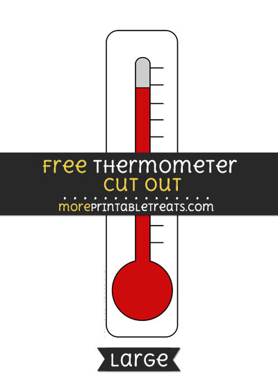 Free Thermometer Cut Out - Large size printable