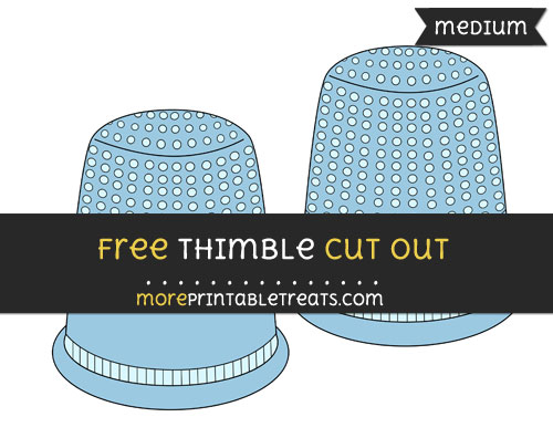 Free Thimble Cut Out - Medium Size Printable
