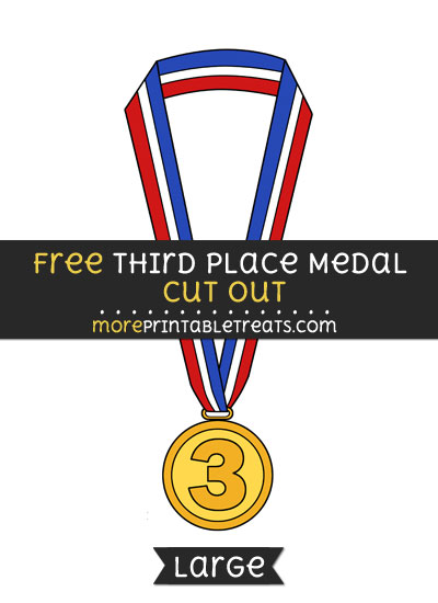Free Third Place Medal Cut Out - Large size printable