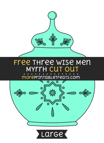 Free Three Wise Men Myrrh Cut Out - Large size printable