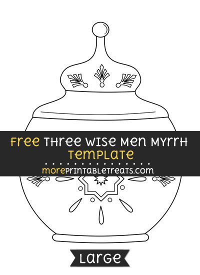 Free Three Wise Men Myrrh Template - Large