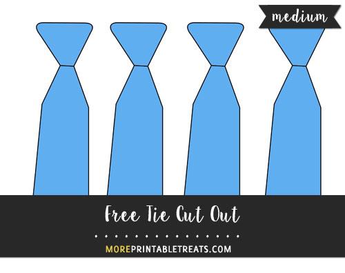 Free Tie Cut Out - Medium