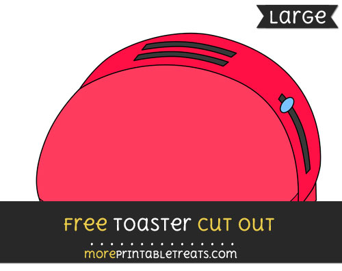 Free Toaster Cut Out - Large size printable
