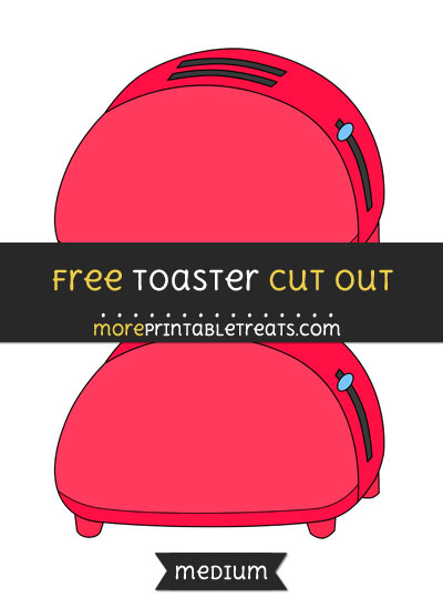 Free Toaster Cut Out - Medium Size Printable